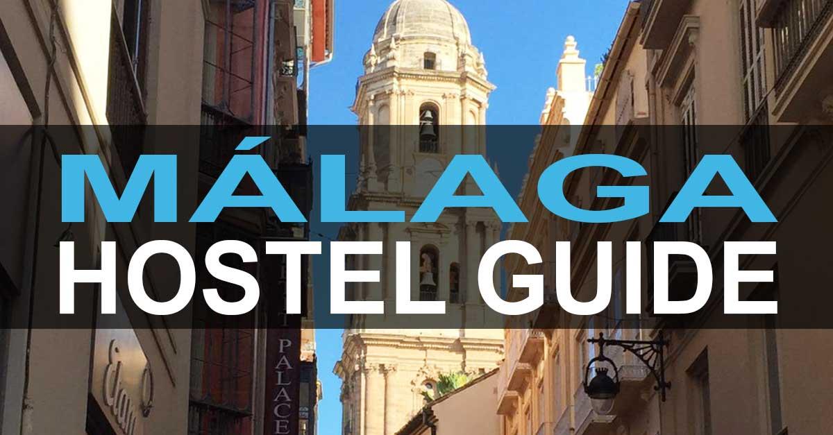 Hostel Malaga / Malaga Hostel Guide
