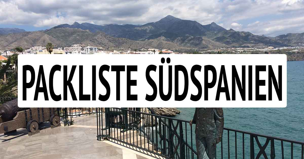 Packliste Südspanien: Andalusien Backpacking Guide