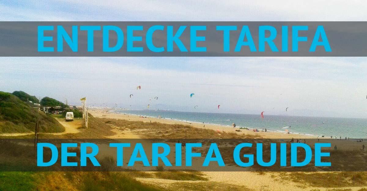 Tarifa Spanien Guide
