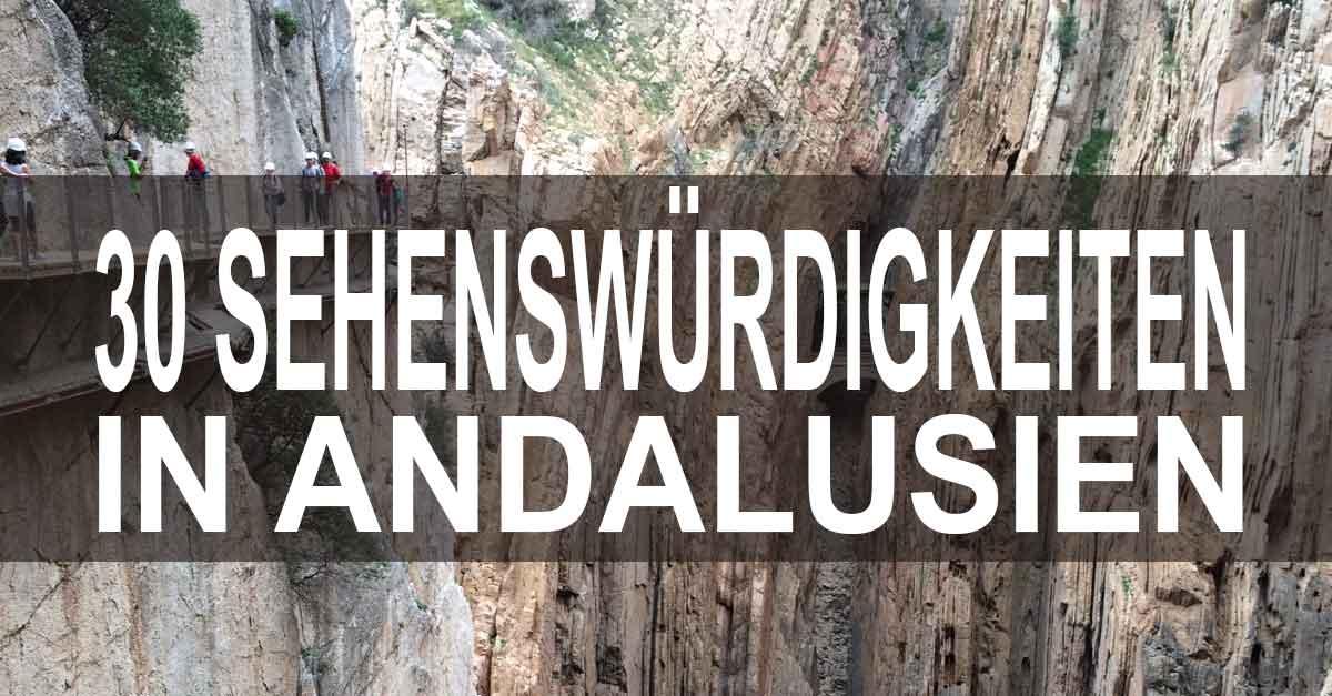 30 Sehenswürdigkeiten in Andalusien / Hast du sie alle gesehen?