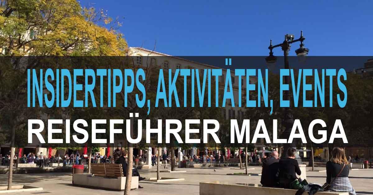 Reiseführer Malaga / Stadtplan / Sehenswürdigkeiten