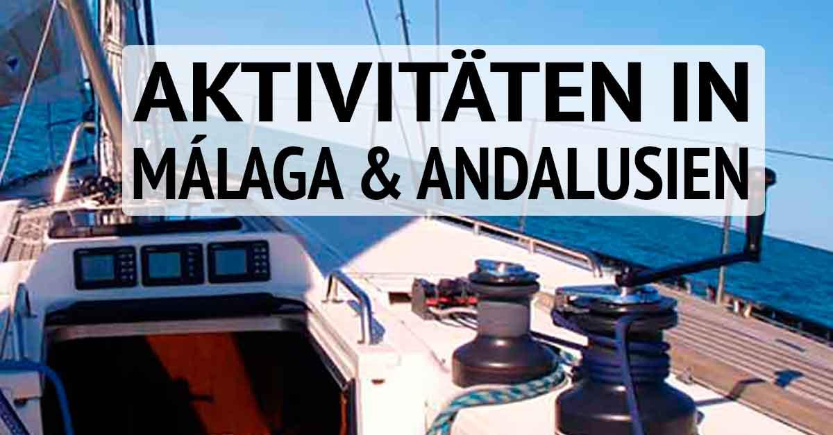 Aktivitäten Malaga - Andalusien