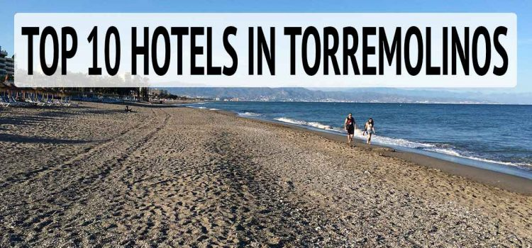 Top 10 Hotels in Torremolinos