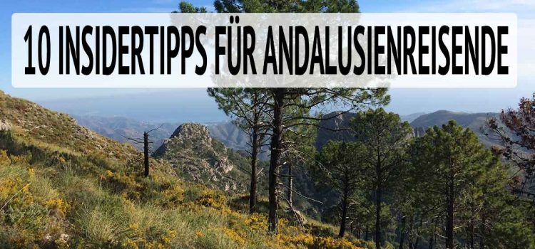 Insidertipps Andalusienreisende