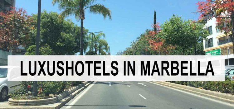 Die Top 10 Luxushotels in Marbella im Überblick