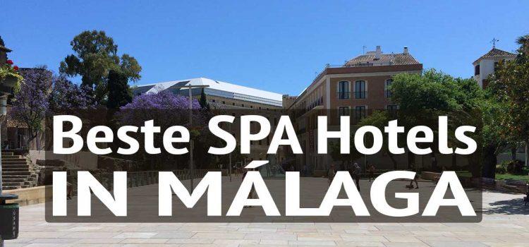 Die Top 10 Spa Hotels in Málaga