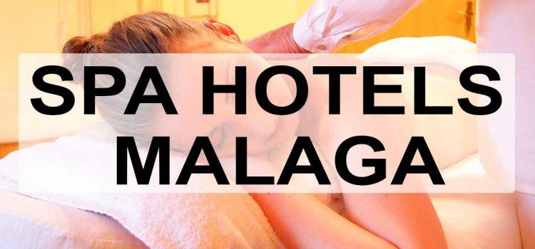 Top 10 Spa Hotels in Málaga