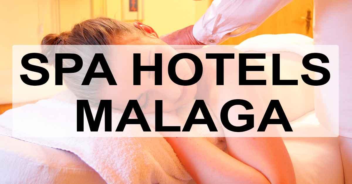 10 Spa Hotels in Málaga