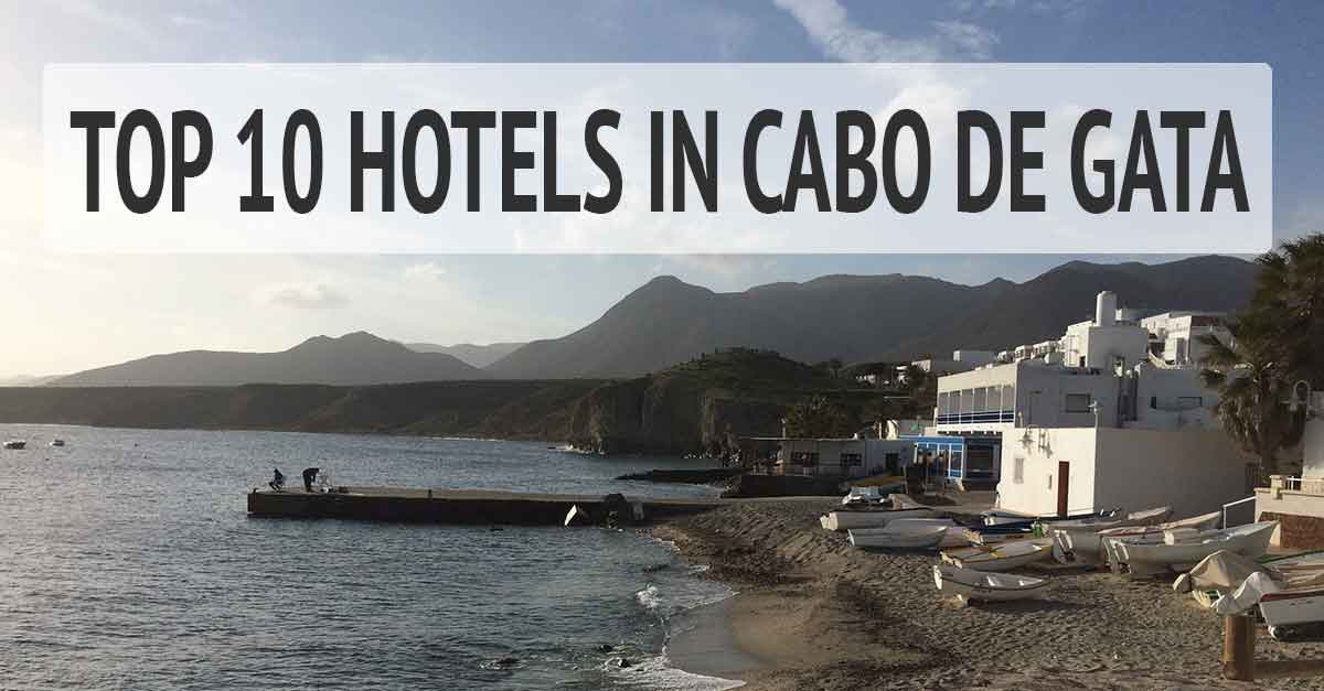 Top 10 Hotels in Cabo de Gata